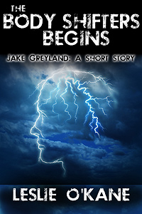 The Body Shifters Begins: Jake Greyland